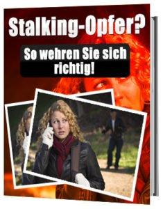 Liebeskummer-Hilfe - Ratgeber Stalking-Opfer